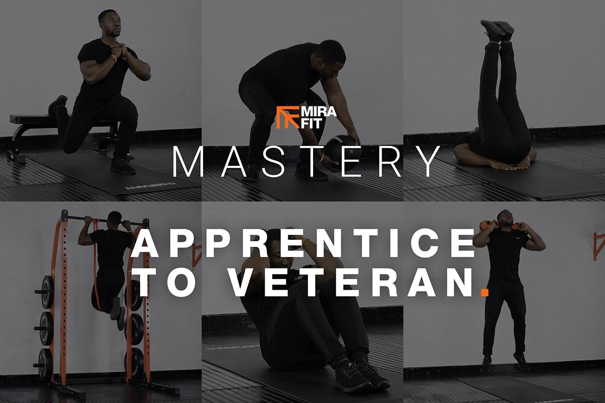 Mastery Workouts: Apprentice To Veteran